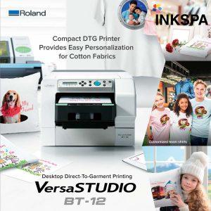 Roland BT-12, VersaStudio, เครื่องพิมพ์ DTG, เครื่องพิมพ์เสื้อ, DTG Printer, เครื่องสกรีน, เครื่องสกรีนเสื้อ
